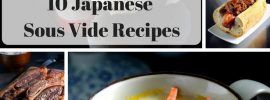 10 Japanese Sous Vide Recipes You Have To Try