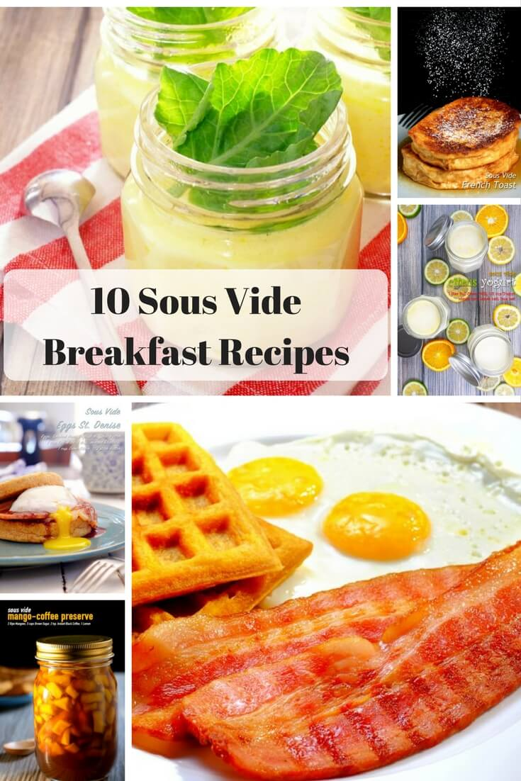 examples of breakfast recipes cooked using sous vide immersion circulators