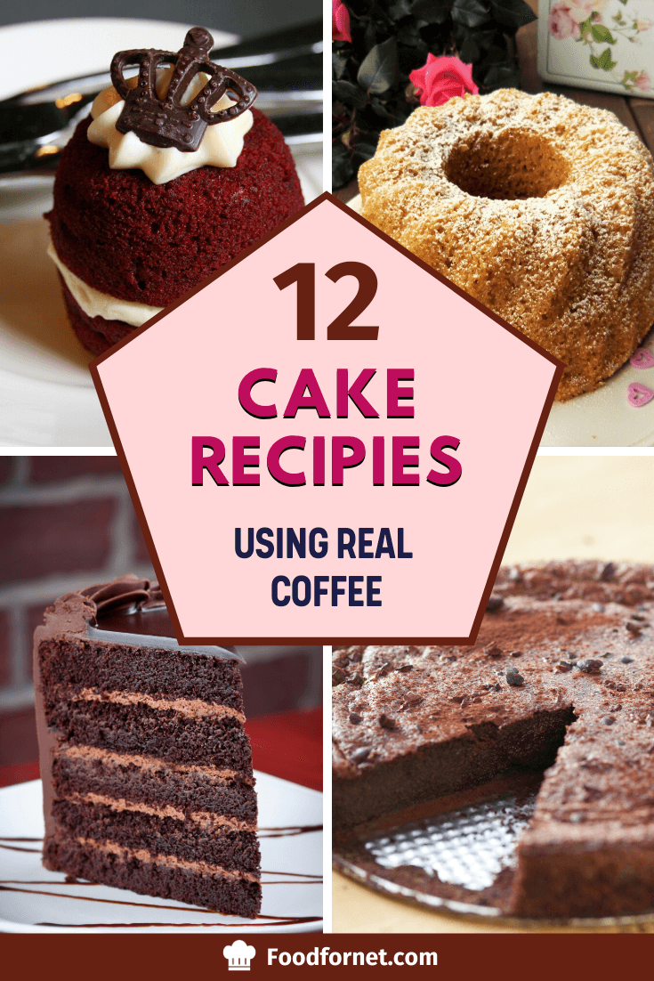 12 Cake Recipes Using Real Coffee