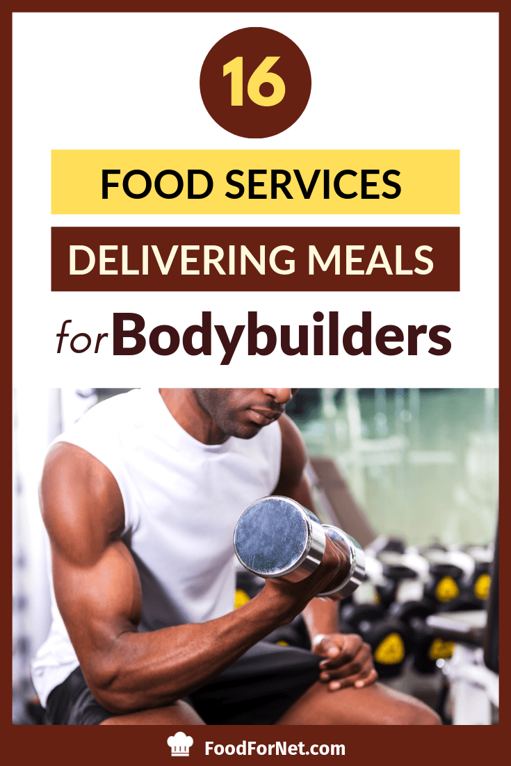 16 Bodybuilding Meal Delivery Services