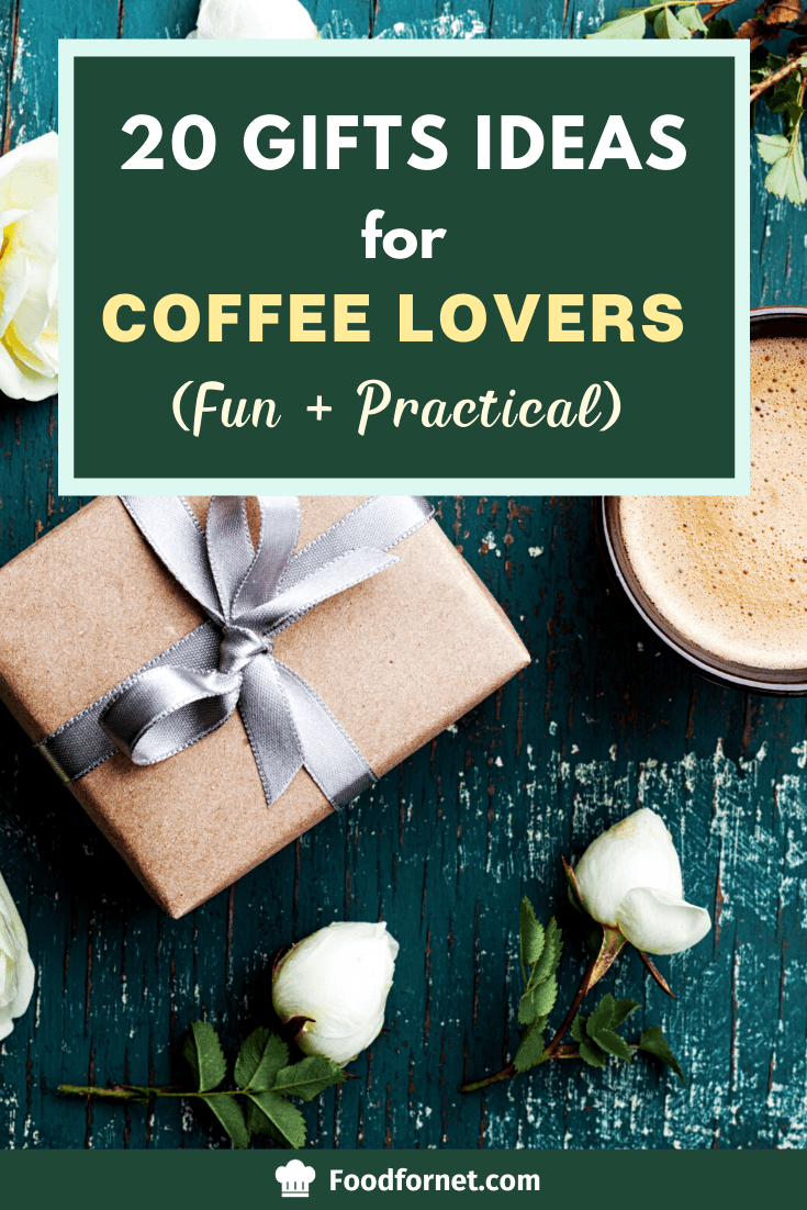 20 Gifts Ideas For Coffee Lovers Fun Practical Food For Net
