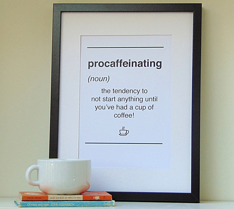 Procaffeinating Dictionary Style Poster