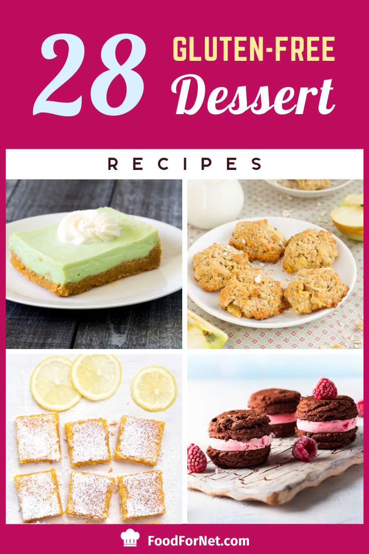 28 Gluten Free Dessert Recipes Food For Net