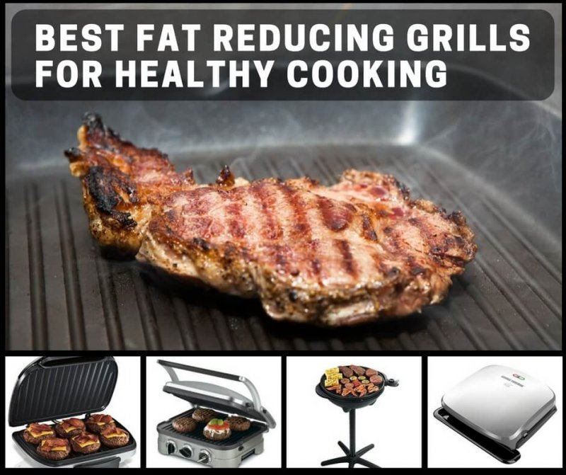 pictures of the Best Fat Reducing Grills For Healthy Cooking