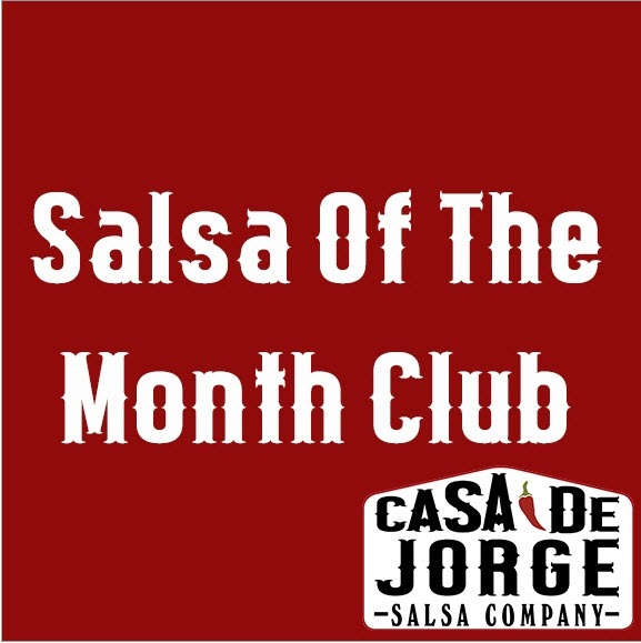 A red box saying Salsa of the Month Club with the Casa De Jorge logo