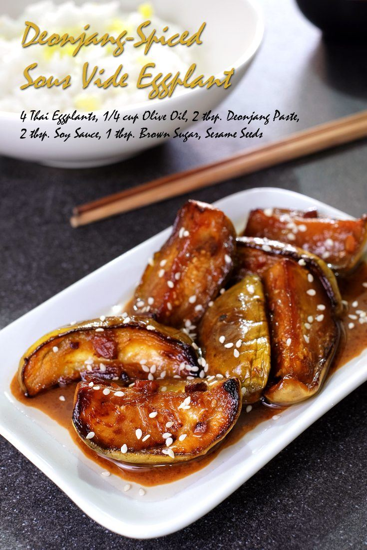 Deonjang-Spiced Sous Vide Eggplant Full Recipe on FoodForNet.com
