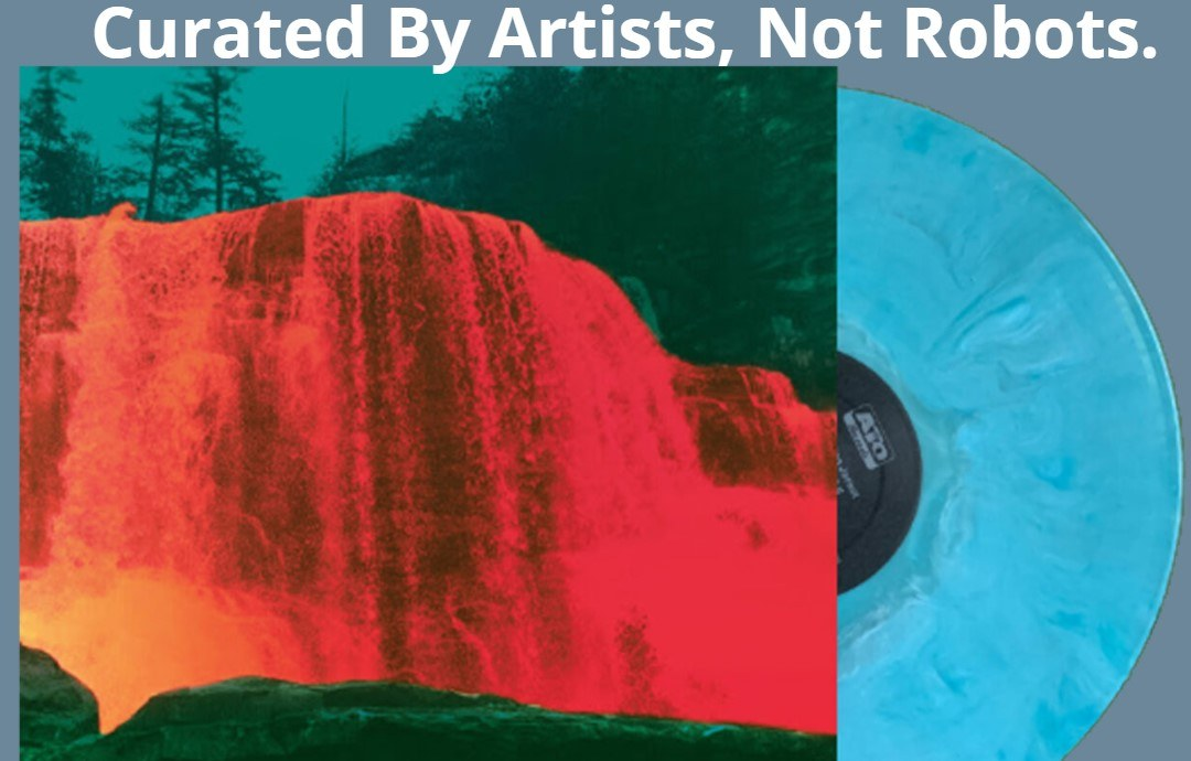 Record cover with an illustration of a waterfall in red and green background and a blue record slid halfway out of the sleeve.  Above the record it says Curated by Artists, not robots