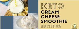 Bowl of cream cheese and a creamy smoothie to illustrate keto cream cheese smoothie recipes.