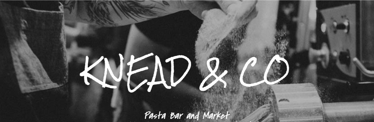 Black and white photo with white script across the front that says Knead & Co, Pasta Bar and Market  The background photo is a someone making pasta by hand