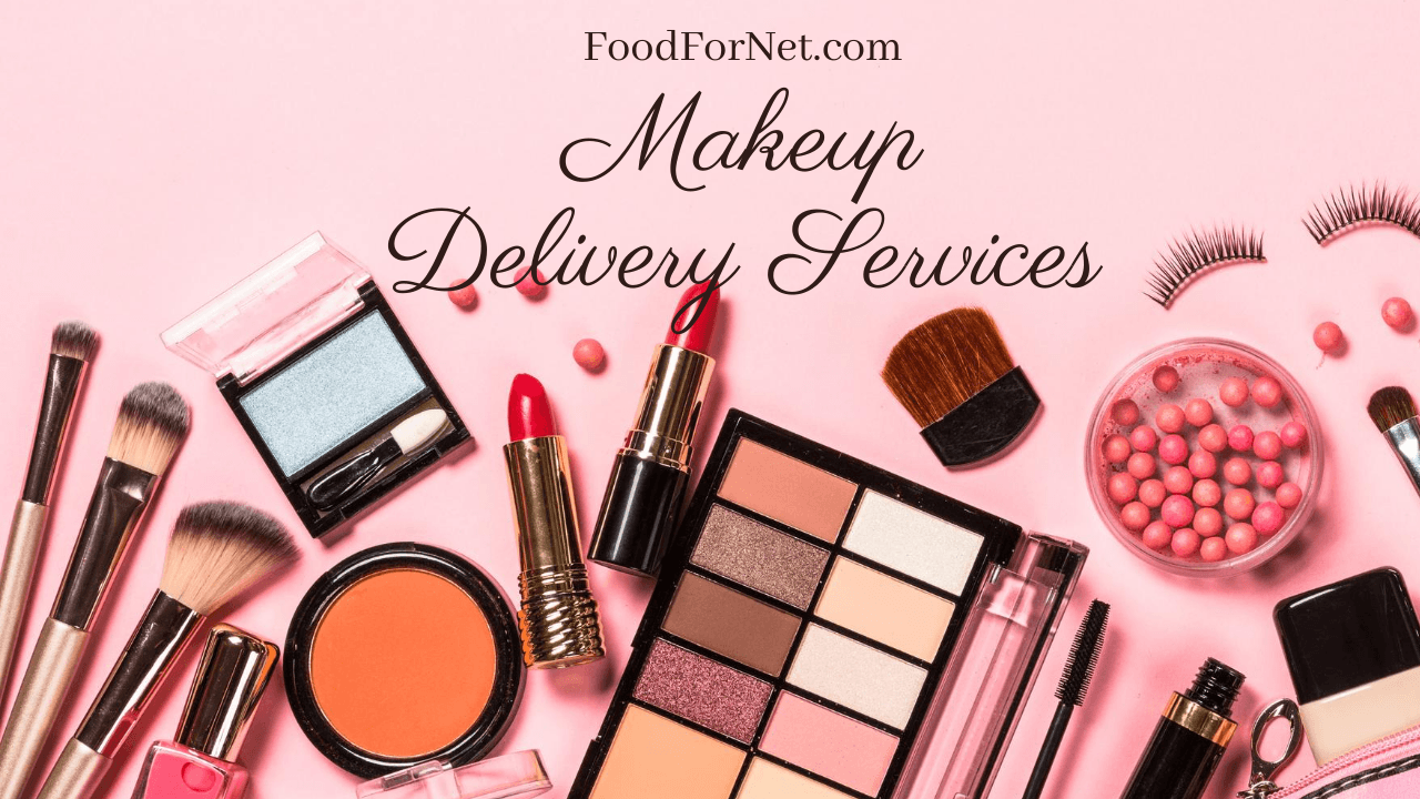 10 Makeup Delivery Services That Make