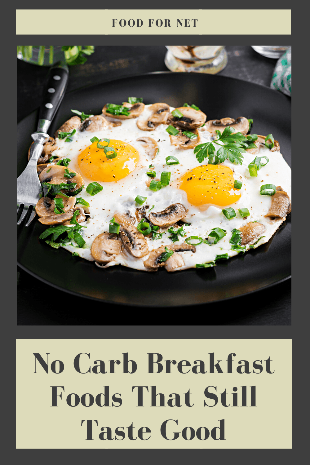 No Carb Breakfast Foods That Are Still Healthy And Tasty