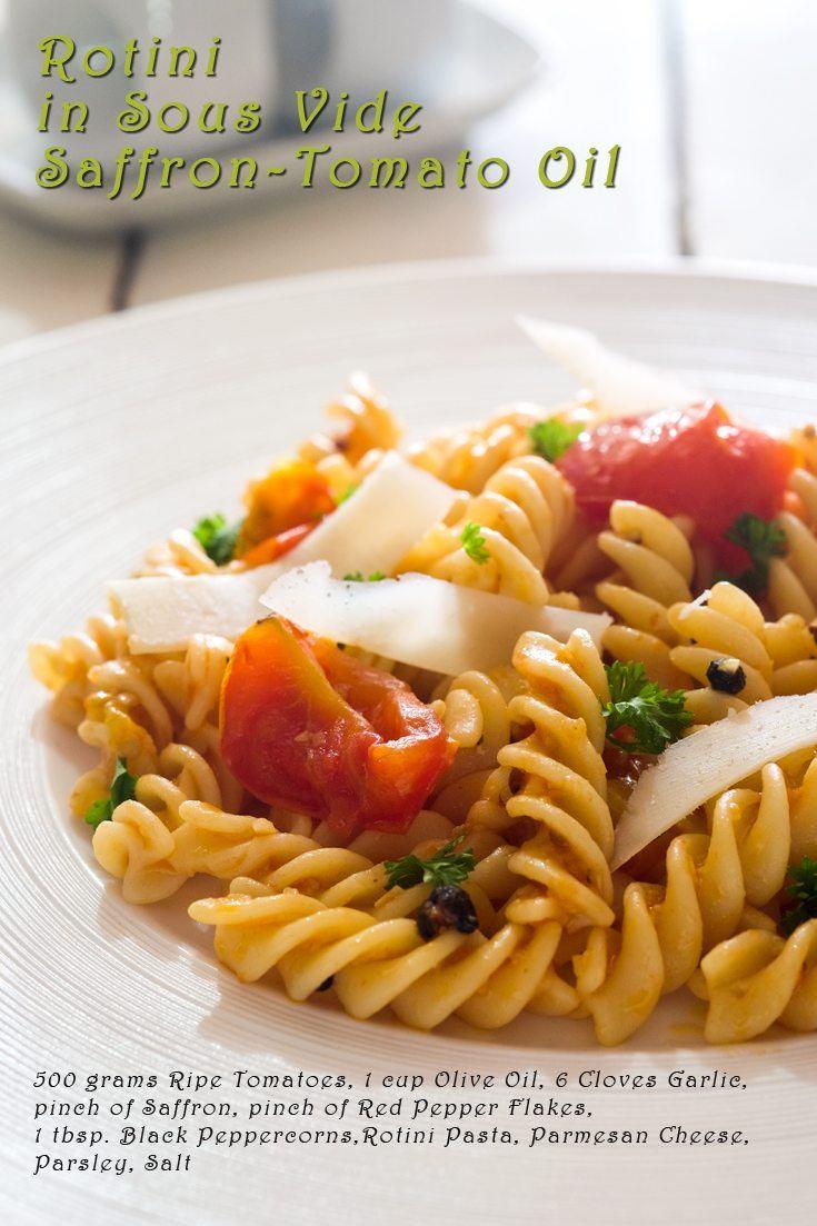 Rotini in Sous Vide Saffron-Tomato Oil Full Recipe on FoodForNet.com