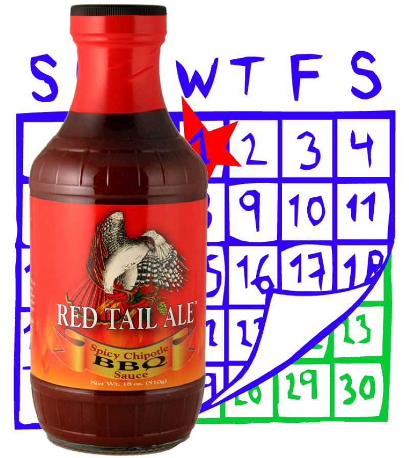 Bottle of Red Tail Ale Spicy Chipotle BBQ sauce, label has a hawk.  The background is an illustrated calendar in blue font with the right corner is flipping up, with a green calendar. underneath