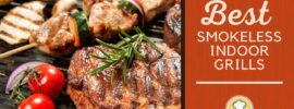 Grilled meats and veggies to represent the best smokeless indoor grills.