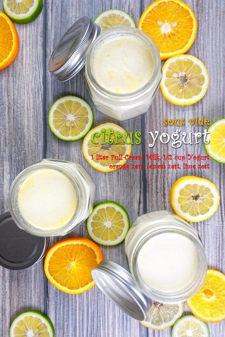 Sous Vide Citrus Yogurt Full Recipe on FoodForNet.com