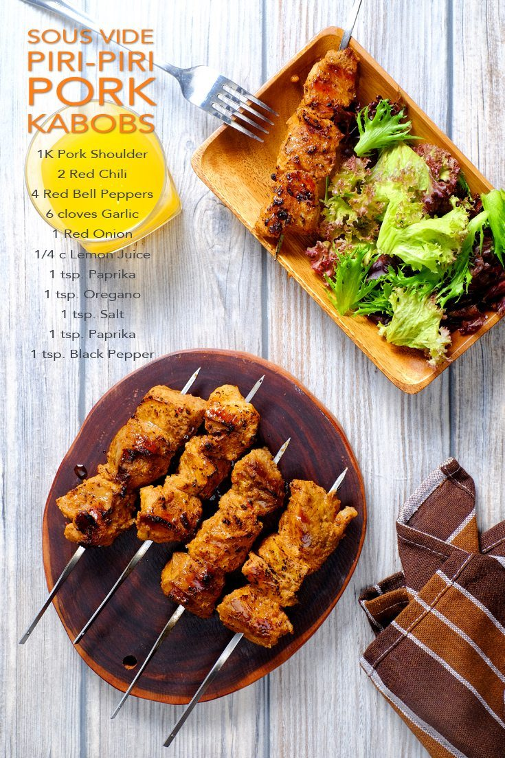 Sous Vide Piri-Piri Pork Kabobs Full Recipe on FoodForNet.com