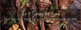 The 13 Spices for Lamb That Will Nail These Delicious and Easy Lamb Recipes featured image