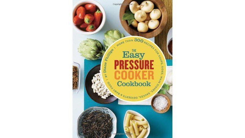 The Easy Pressure Cookbook