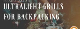 ultralight grills for backpacking Featured Image